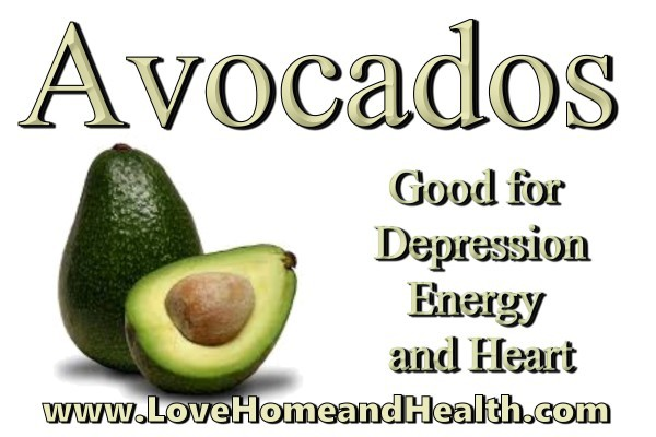 Avocado Good for Depression Energy and Heart @ www.LoveHomeandHealth.com