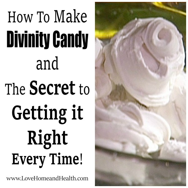 Divinity Candy Recipe @ www.LoveHomeandHealth.com