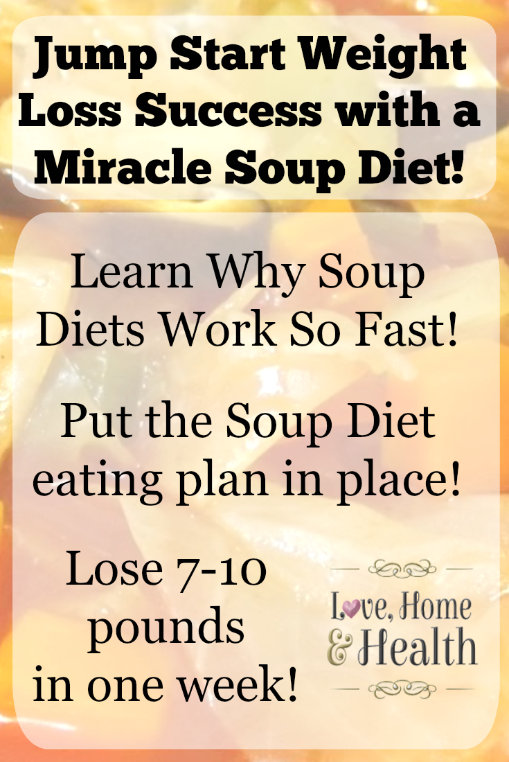 Soup Diets for Fast Weight Loss - Love, Home and Health