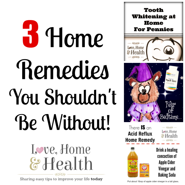 3 Home Remedies You Shouldn't Be Without! at www.LoveHomeandHealth.com