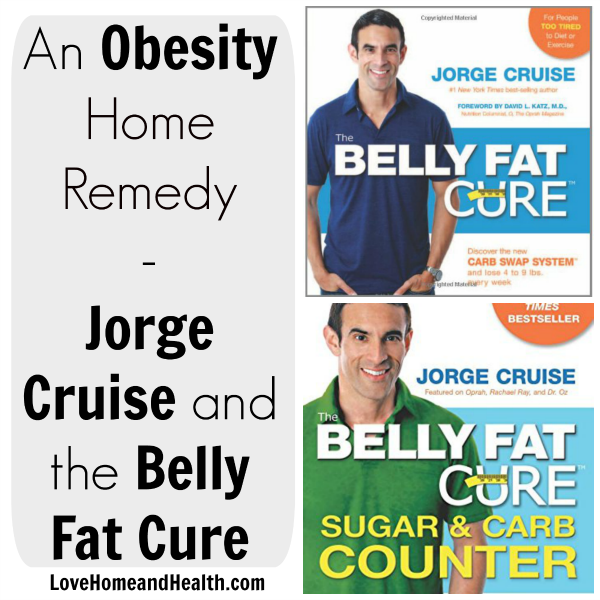An Obesity Home Remedy - Jorge Cruise and the Belly Fat Cure