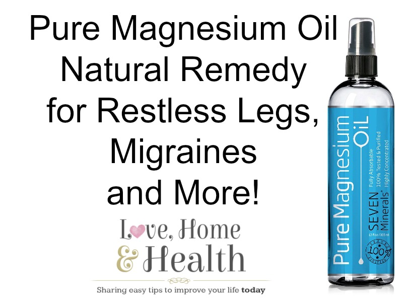 Magnesium Oil - Natural Remedy for Restless Legs, Migraines and More! @ www.LoveHomeandHealth