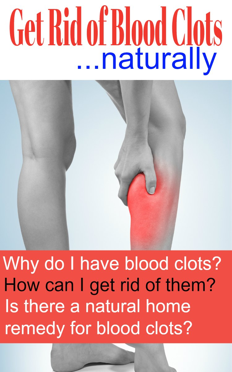 Home Remedy Blood Clots