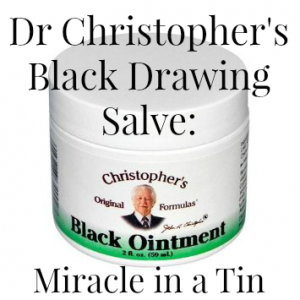 Dr Christopher's Black Drawing Salve:  Miracle in a Tin
