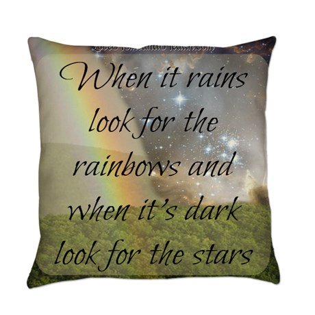 When It Rains Look for the Rainbows Pillow - Love, Home and Health