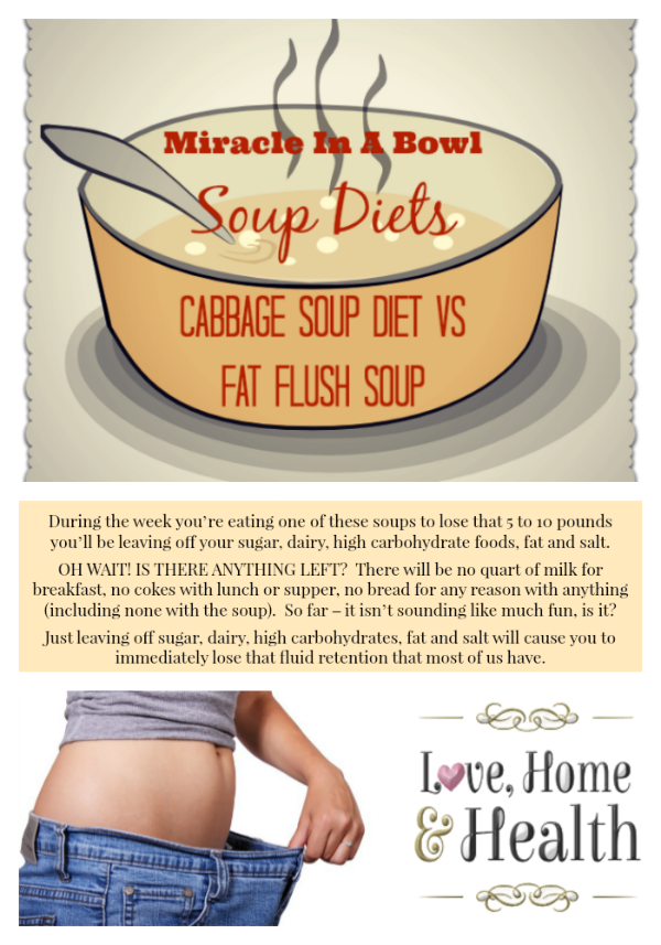 Soup Diets - Fat Flush Soup Diet - Cabbage Soup Diet - Love Home and Health