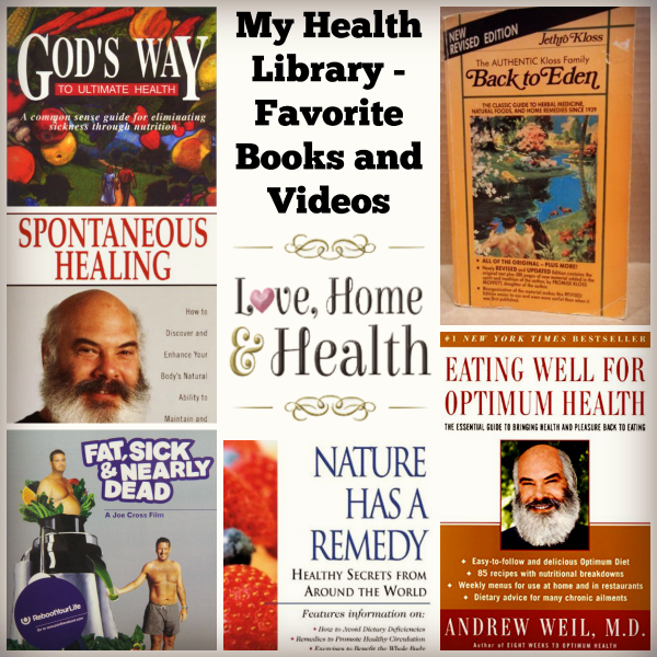 """My Health Library - Favorite Books and Videos - Love, Home and Health"""