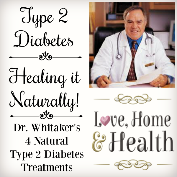 """Type 2 Diabetes - Healing it Naturally! - Love, home and Health"""