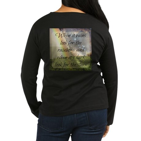 When It Rains Look For The Rainbows Long Sleeve T-Shirt