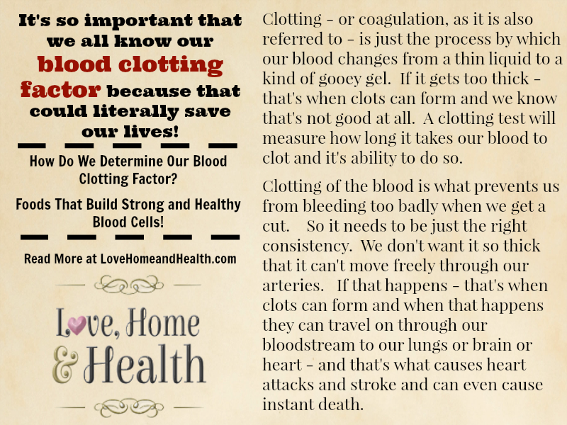 blood clotting factor - love, home and health