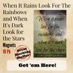 When it rains look for the rainbows - Love, Home and Health