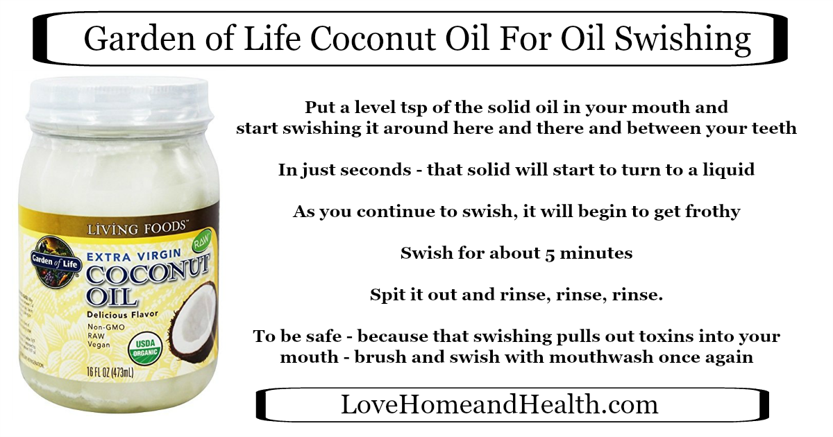 Garden of Life Coconut Oil for Swishing - Love, Home and Health