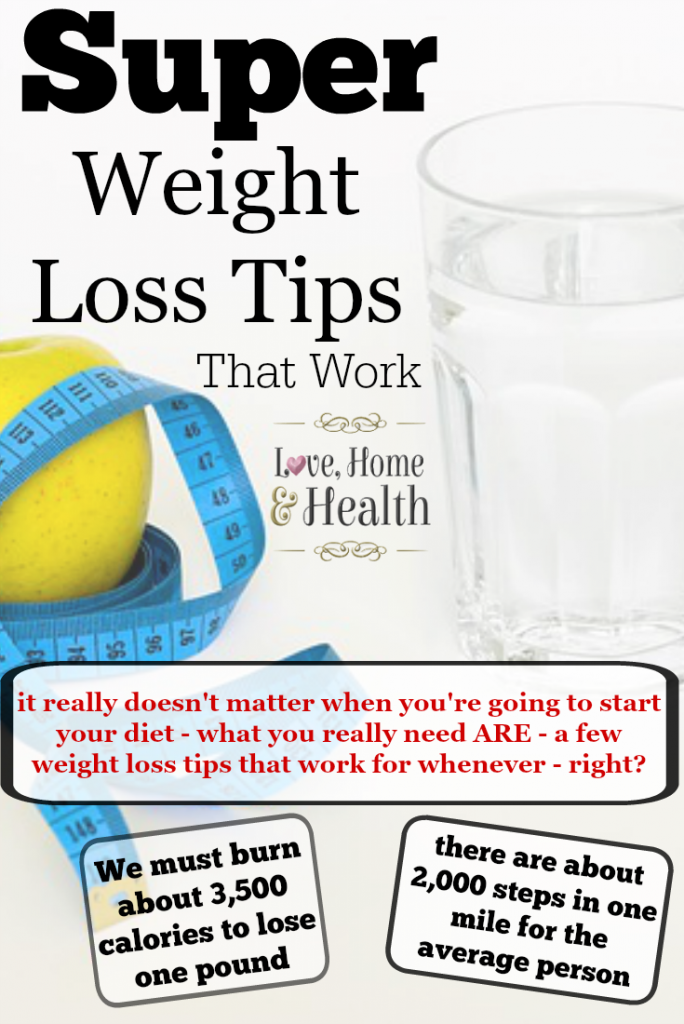 4 Super Weight Loss Tips That Work Love Home And Health