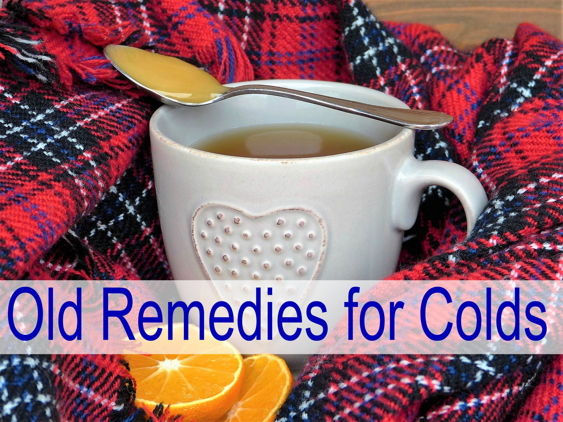 Old Remedies for Colds