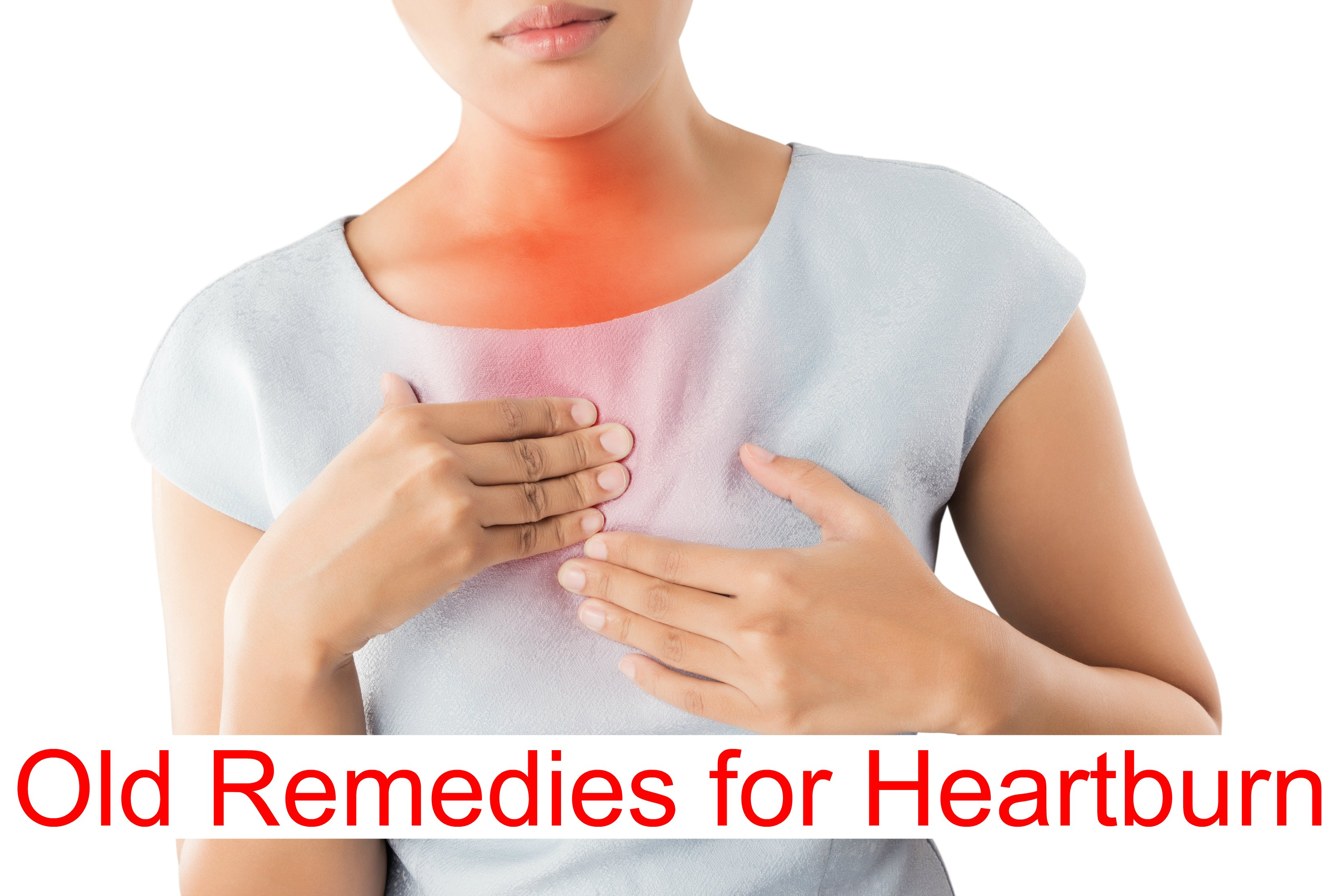 Old Remedies Heartburn