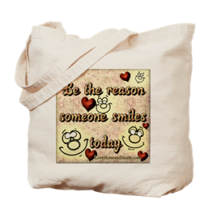 be the reason someone smiles today tote bag - love, home and health